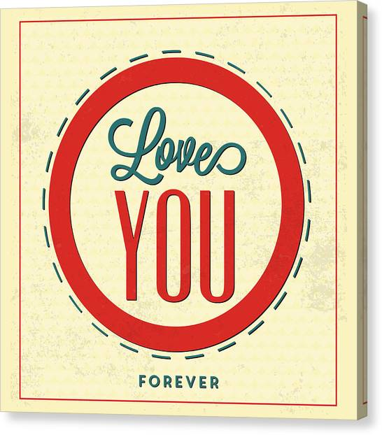 Lucky Canvas Print - Love You Forever by Naxart Studio