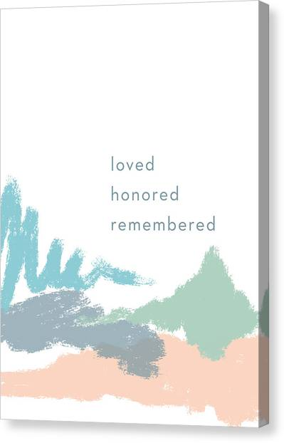 Sympathy Canvas Print - Loved Honored Rememberd- By Linda Woods by Linda Woods