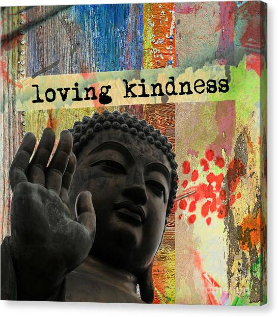 Loving Kindness. Buddha Canvas Print