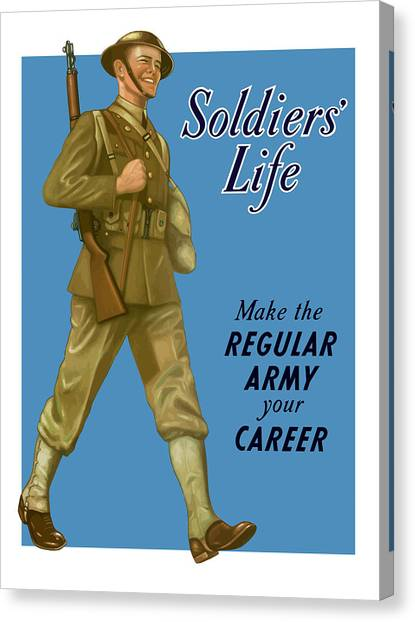 Army Canvas Print - Make The Regular Army Your Career by War Is Hell Store