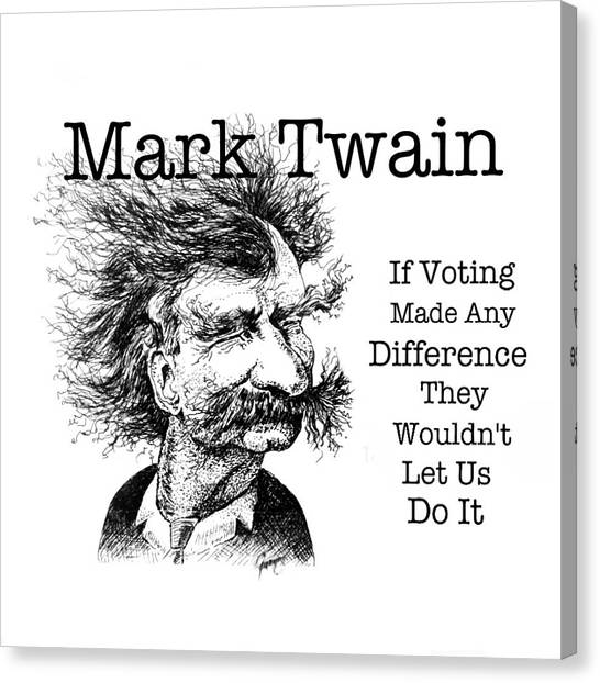 Libertarian Canvas Print - Mark Twain Voting by Mary Fanning