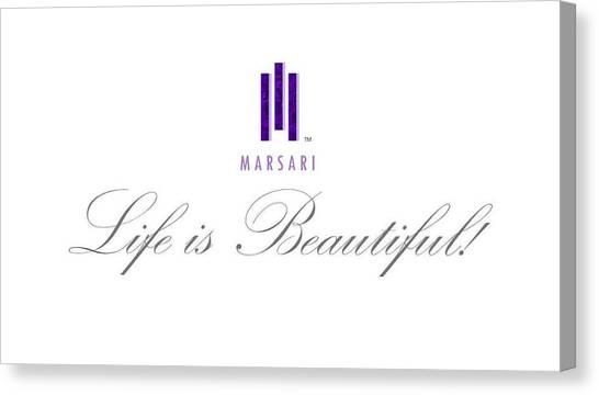 Marsari Life Is Beautiful Canvas Print