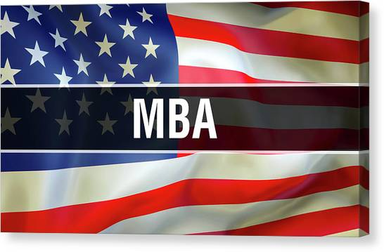 Mba Canvas Print - Mba On United States Flag Waving In Wind. Mba Title On Usa Flag. Language Concept, International Uni by Borka Kiss