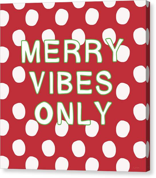 Christmas Canvas Print - Merry Vibes Only Polka Dots- Art By Linda Woods by Linda Woods