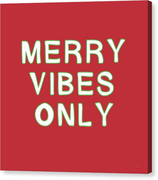 Christmas Canvas Print - Merry Vibes Only Red- Art By Linda Woods by Linda Woods