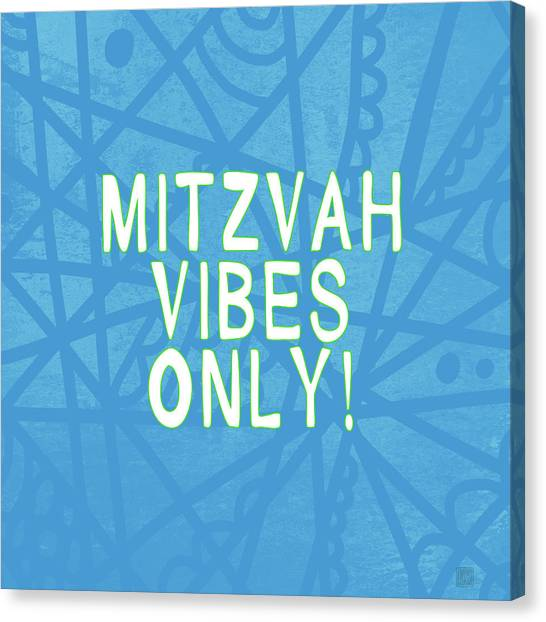 Quote Canvas Print - Mitzvah Vibes Only Blue Print- Art By Linda Woods by Linda Woods