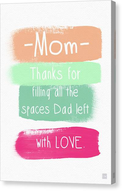 Dad Canvas Print - Mom On Father's Day- Greeting Card by Linda Woods