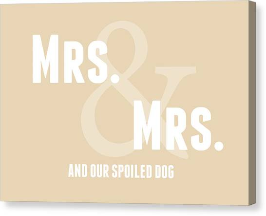 Anniversary Canvas Print - Mrs And Mrs And Dog- Sand by Linda Woods