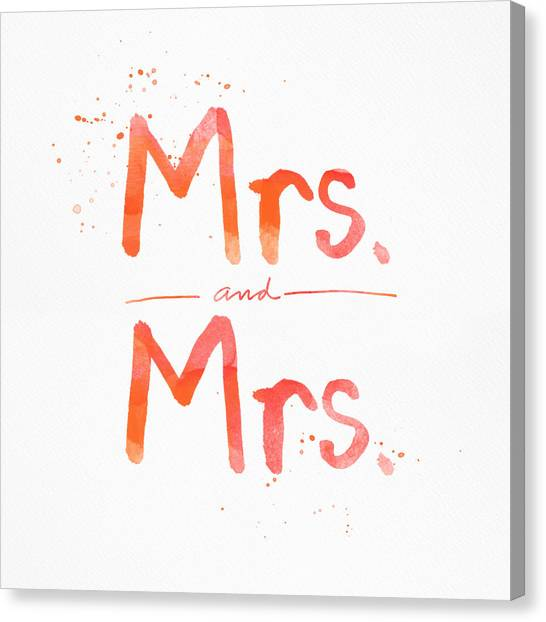 Bride Canvas Print - Mrs And Mrs by Linda Woods