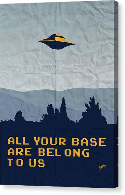 Arcade Games Canvas Print - My All Your Base Are Belong To Us Meets X-files I Want To Believe Poster  by Chungkong Art