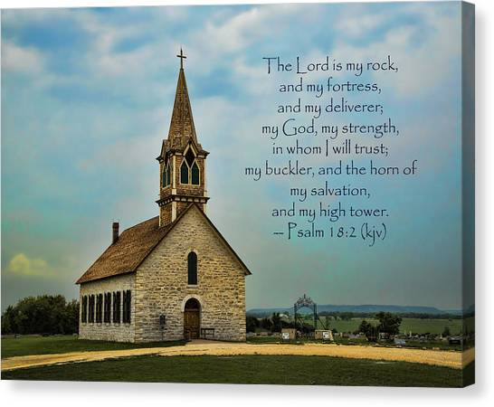 Praise The Lord Canvas Print - My God My Strength My Salvation by Stephen Stookey