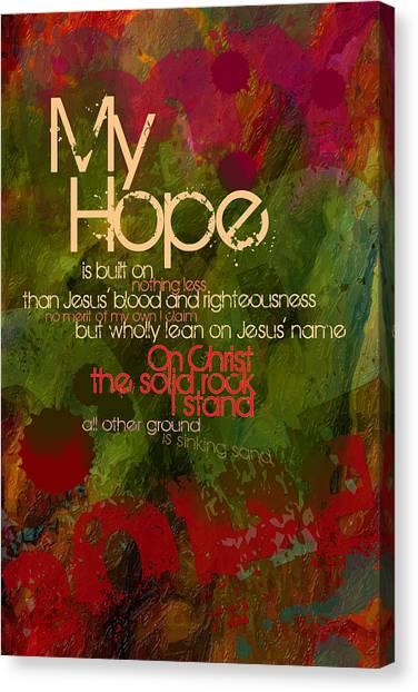 My Hope Canvas Print