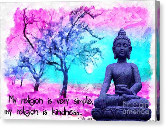 Canvas Print featuring the mixed media My Religion Is Very Simple. My Religion Is Kindness.. His Holiness, Dalai Lama Xiv, Tenzin Gyatso.  by Lita Kelley