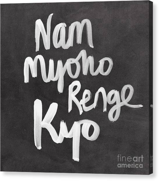 Calligraphy Canvas Print - Nam Myoho Renge Kyo by Linda Woods