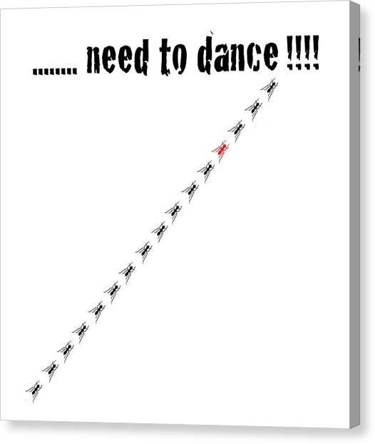Tap Dance Canvas Print - Need To Dance by Carmen Fanali