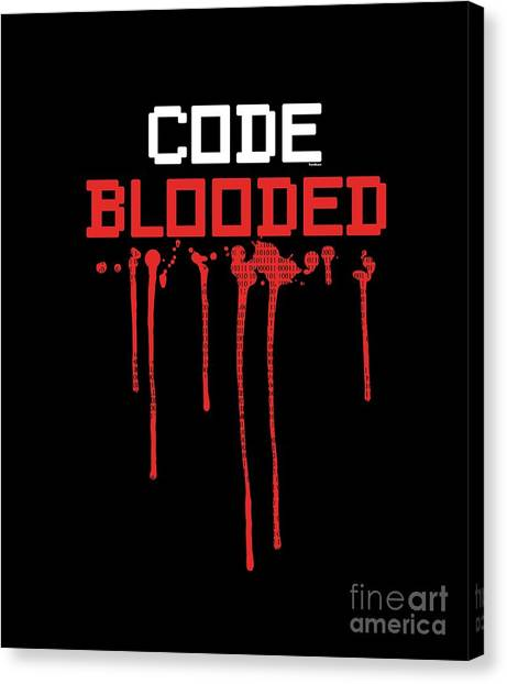 Canvas Print - Nerd Gift Idea Code Blooded Programmer Programming Decipher Computers by Thomas Larch