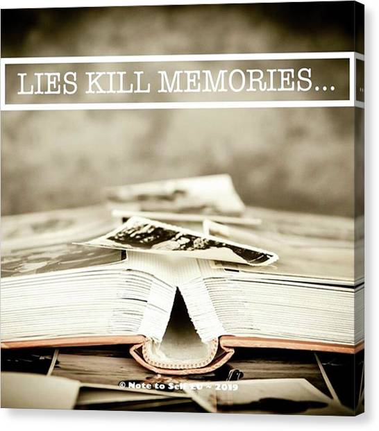 Canvas Print - Lies Kills Memories - Quote by In My Click Photography