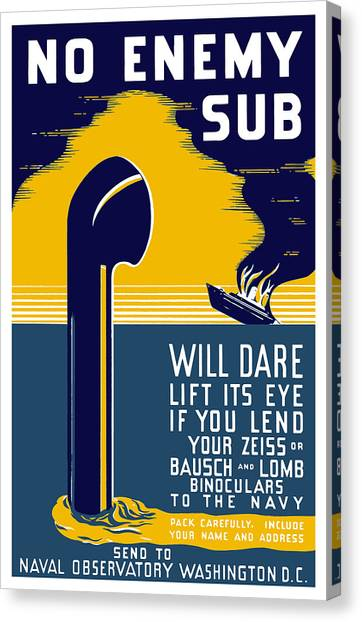 Navy Canvas Print - No Enemy Sub Will Dare Lift Its Eye by War Is Hell Store