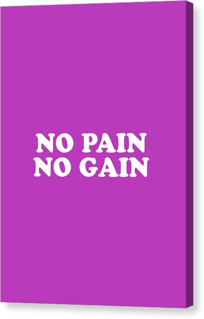 Simple Canvas Print - No Pain No Gain Simply Inspired Series 018 by Design Turnpike
