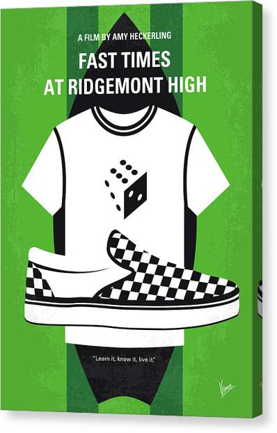 High School Canvas Print - No946 My Fast Times At Ridgemont High Minimal Movie Poster by Chungkong Art
