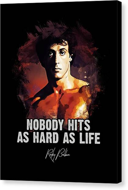 Hollywood Canvas Print - Nobody Hits As Hard As Life by Dusan Naumovski