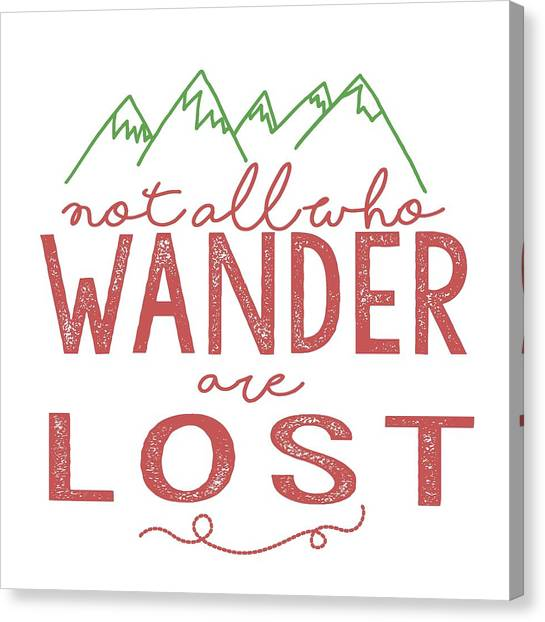 Not All Who Wander Are Lost In Pink Canvas Print
