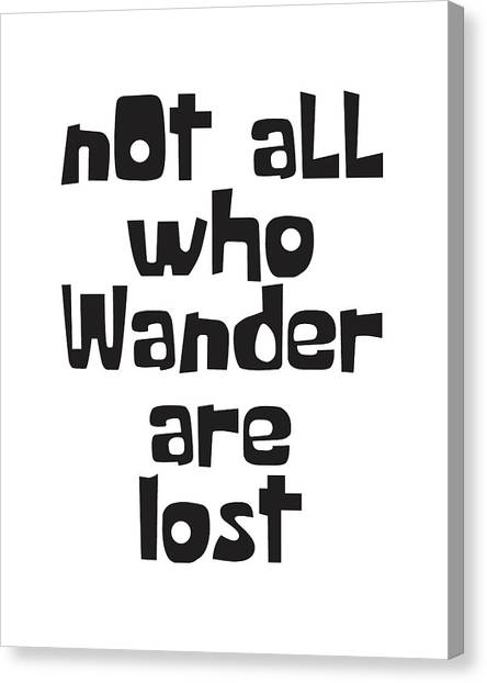 Tolkien Canvas Print - Not All Who Wander Are Lost by Studio Grafiikka