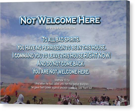 Not Welcome Here Canvas Print