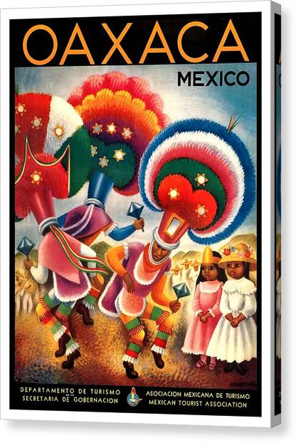Oaxaca Canvas Print - Oaxaca Mexico Costumed Native Dancers Vintage World Travel Poster  by Retro Graphics