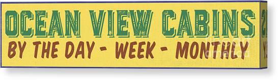Beach Cabin Canvas Print - Ocean View Cabins Vintage Sign by Edward Fielding