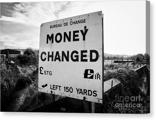 Brexit Canvas Print - old money changed sign on the irish border between Northern Ireland and Republic of Ireland soon to  by Joe Fox