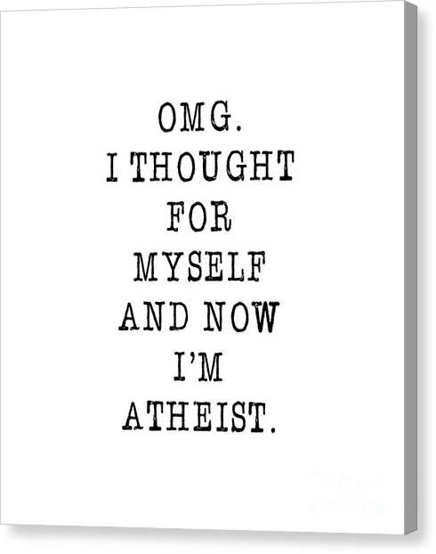 Atheism Canvas Print - Omg. Atheism by Liesl Marelli
