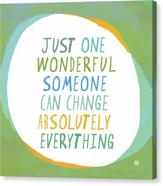 One Wonderful Someone Canvas Print