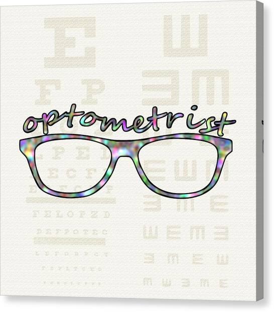 Canvas Print featuring the digital art Optometrist by Anastasiya Malakhova