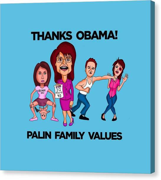 Sarah Palin Canvas Print - Palin Family Values by Sean Corcoran