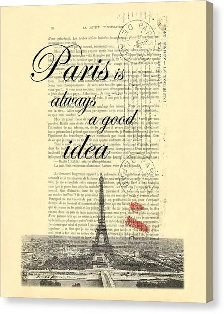 Wedding Gift Canvas Print - Paris Is Always A Good Idea by Madame Memento