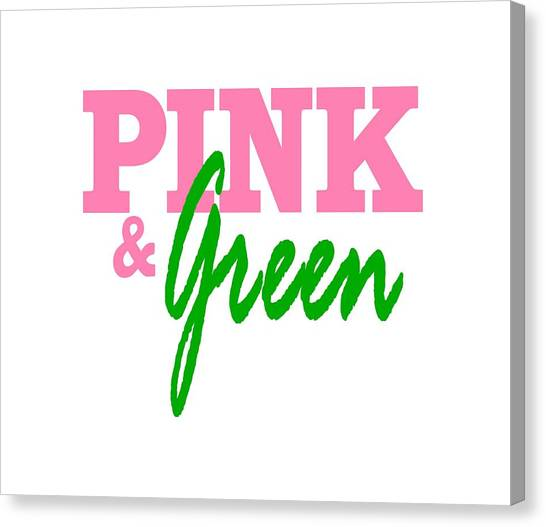 Alpha Kappa Alpha Canvas Print - Aka Pink And Green by Sincere Taylor