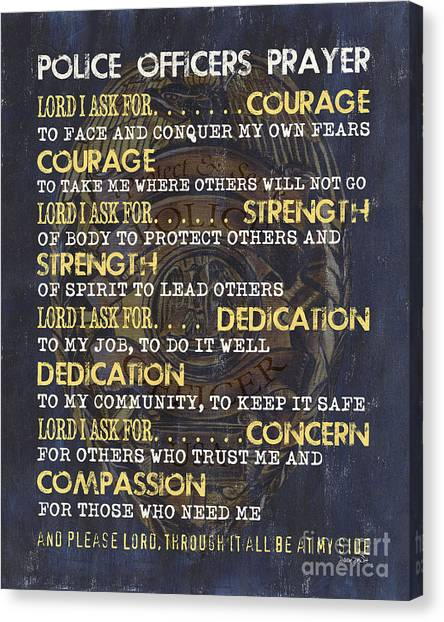 Law Canvas Print - Police Officers Prayer by Debbie DeWitt