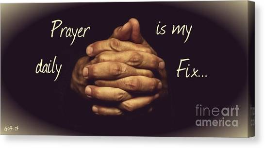 Prayer Is My Daily Fix Canvas Print