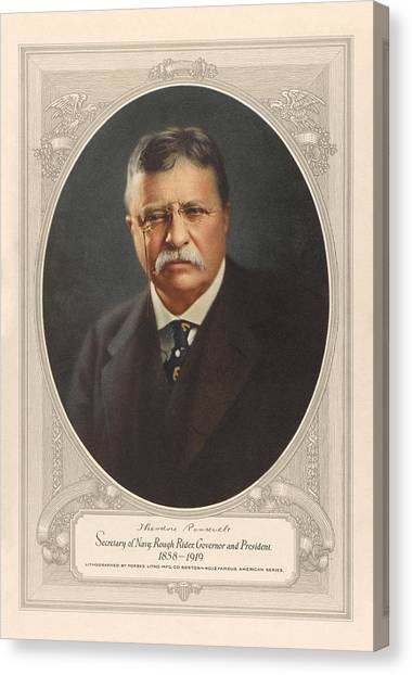 Theodore Roosevelt Canvas Print - President Theodore Roosevelt - Rough Rider, Governor And President by War Is Hell Store