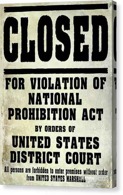 Distillery Canvas Print - Prohibition Violation Posting by Jon Neidert