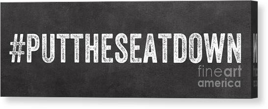 Sign Canvas Print - Put The Seat Down by Linda Woods