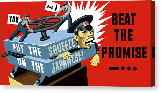 World War Ii Canvas Print - Put The Squeeze On The Japanese by War Is Hell Store