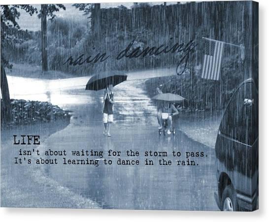 Rain Dance Quote Canvas Print