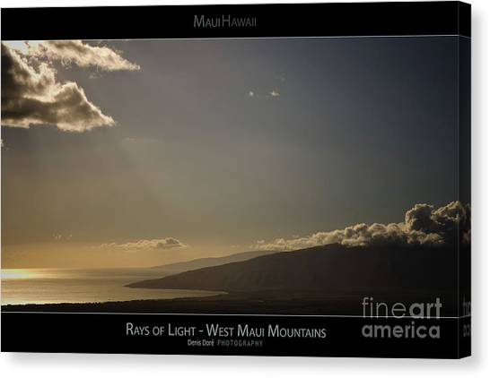Rays Of Light On The West Maui Mountains - Maui Hawaii Posters Series Canvas Print by Denis Dore