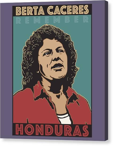 Remember Berta Caceres Canvas Print