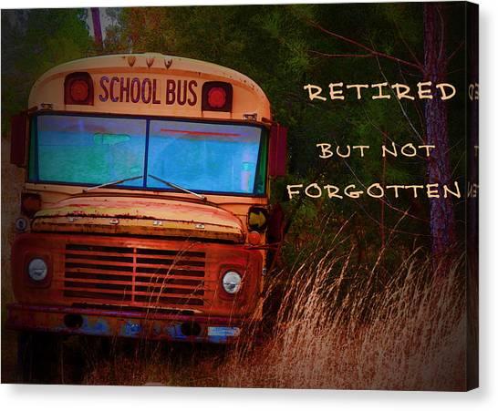 Retired But Not Forgotten Canvas Print