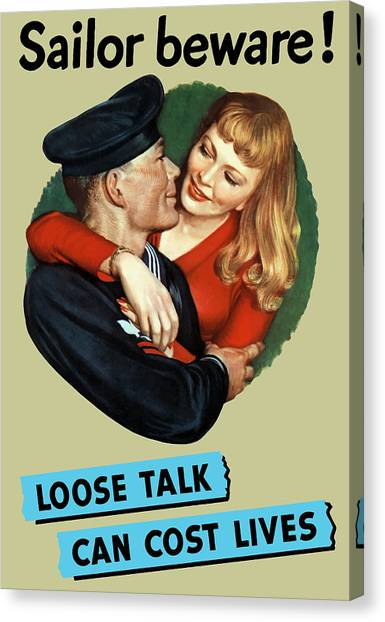 Sailors Canvas Print - Sailor Beware - Loose Talk Can Cost Lives by War Is Hell Store