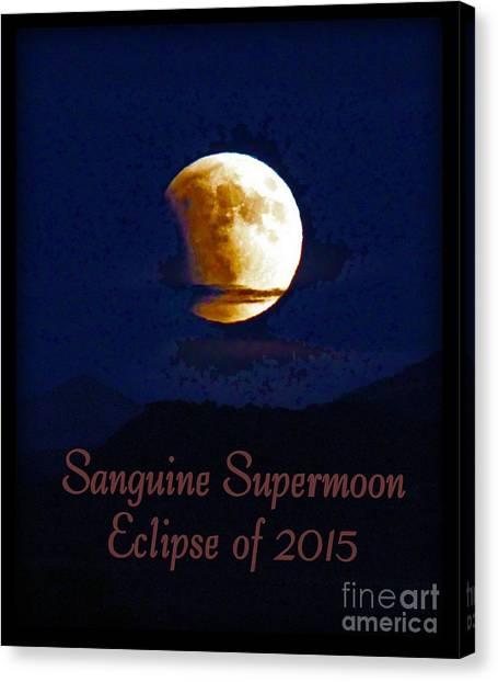 Sanguine Supermoon Eclipse 2015 Canvas Print