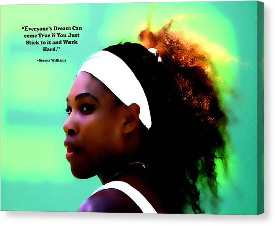 Maria Sharapova Canvas Print - Serena Williams Motivational Quote 1a by Brian Reaves